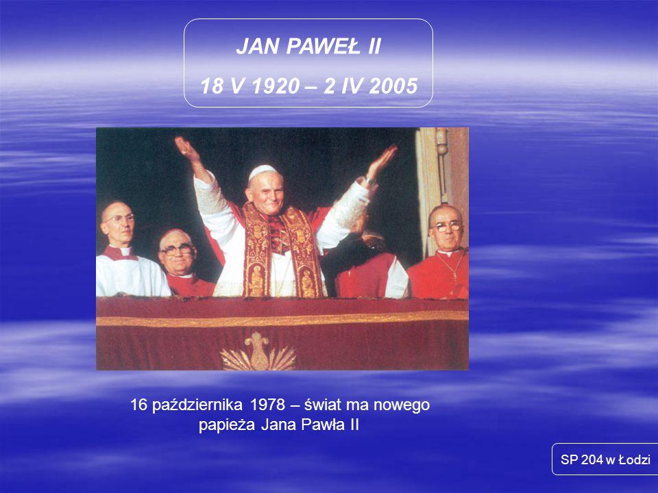 16 października 1978 – świat ma nowego papieża Jana Pawła II