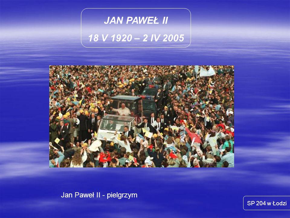 Jan Paweł II - pielgrzym