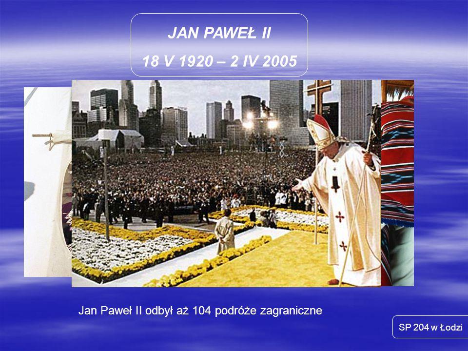 Jan Paweł II odbył aż 104 podróże zagraniczne