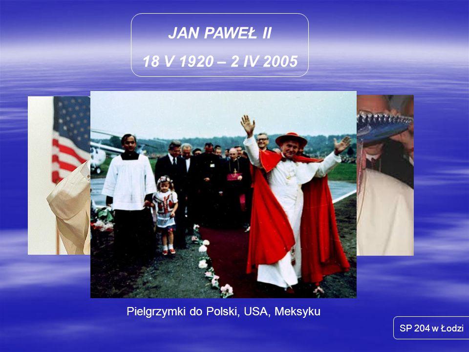 Pielgrzymki do Polski, USA, Meksyku