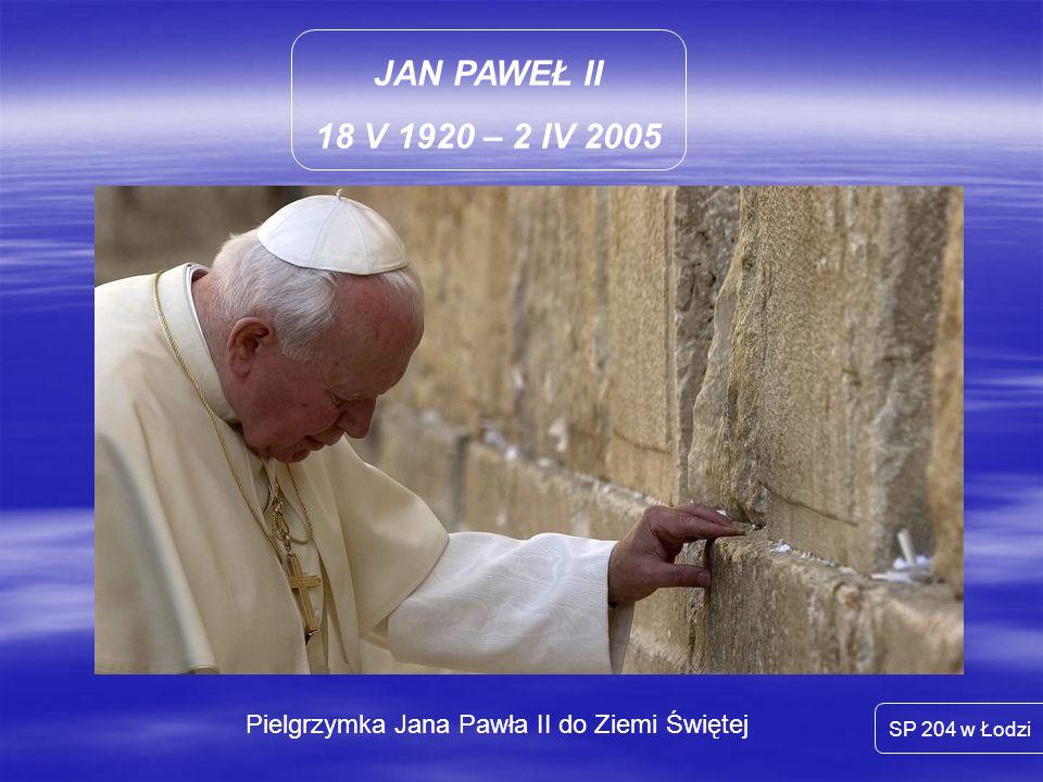 Pielgrzymka Jana Pawła II do Ziemi Świętej