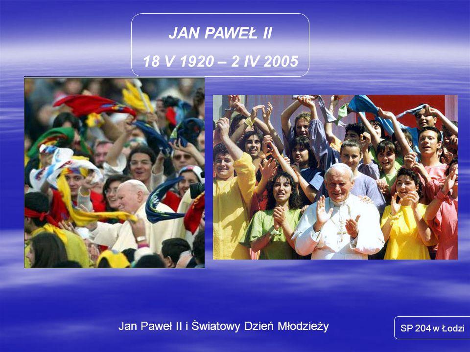 Jan Paweł II i Światowy Dzień Młodzieży