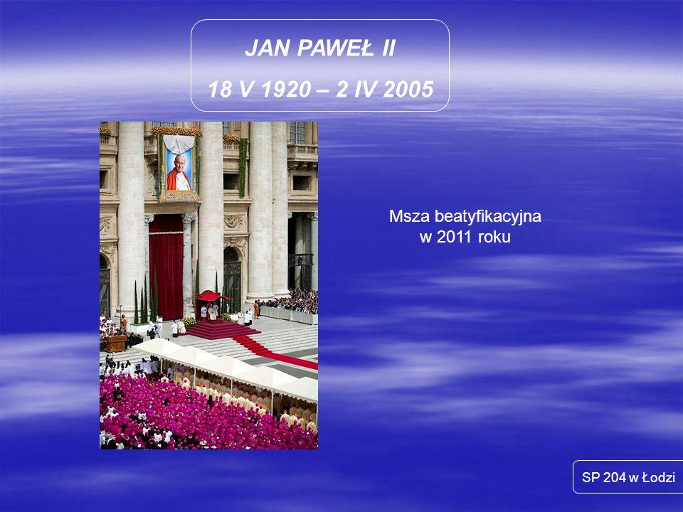 Msza beatyfikacyjna w 2011 roku