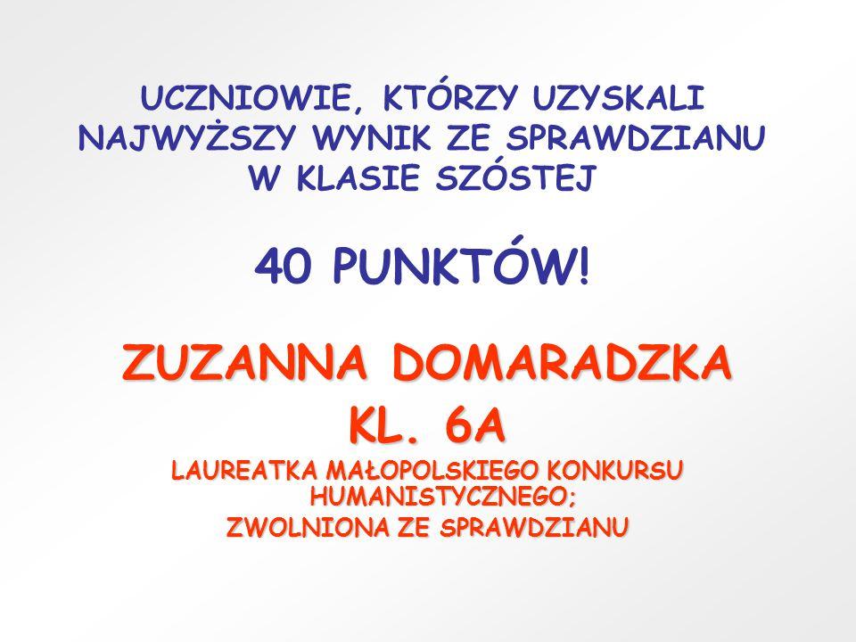 ZUZANNA DOMARADZKA KL. 6A