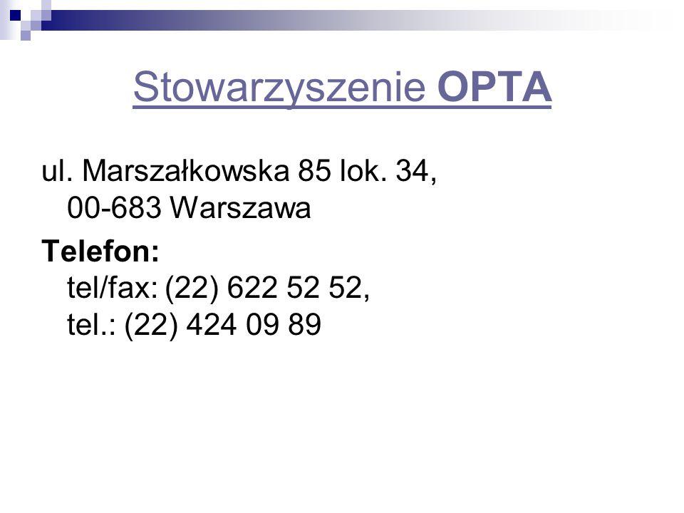 Stowarzyszenie OPTA ul. Marszałkowska 85 lok. 34, 00-683 Warszawa
