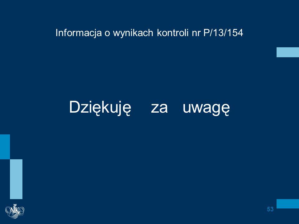 Informacja o wynikach kontroli nr P/13/154