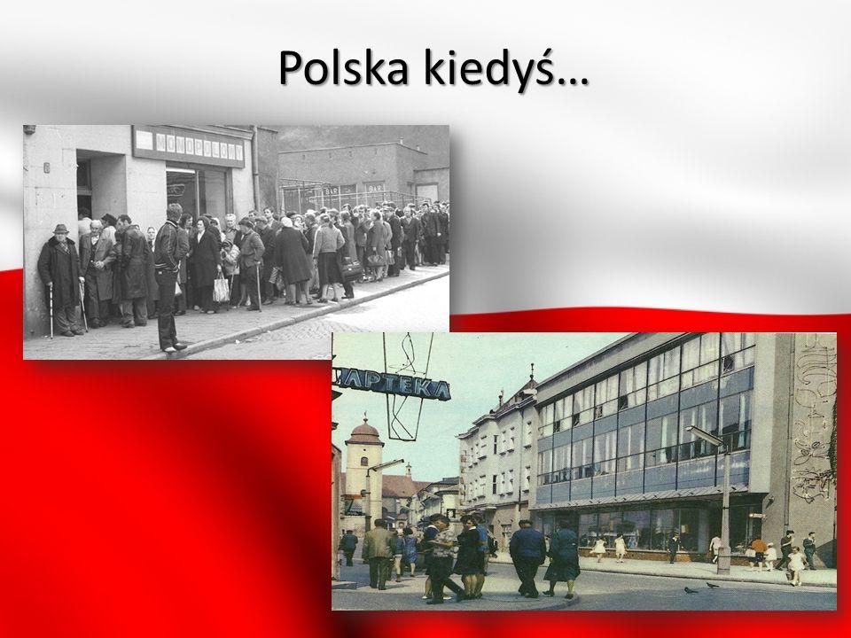 Polska kiedyś…