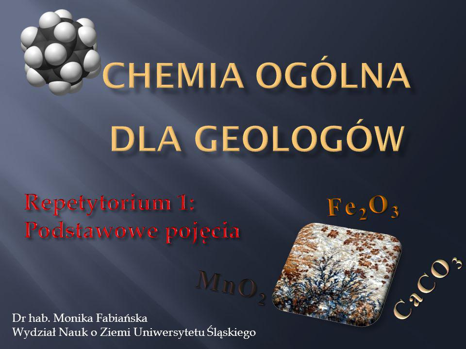 CHEMIA OGÓLNA dla geologów
