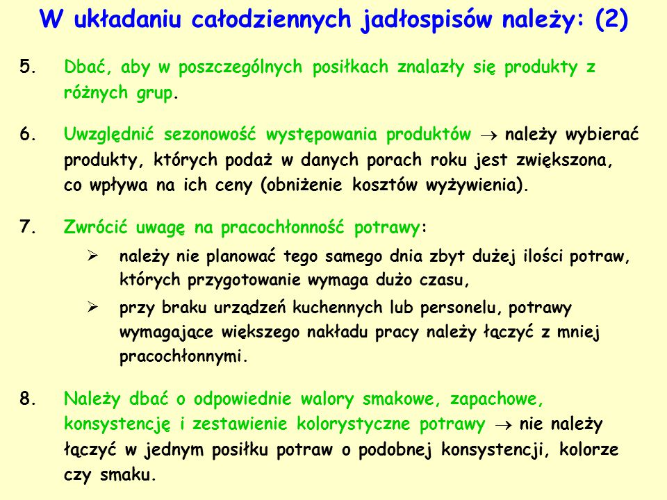 W układaniu całodziennych jadłospisów należy: (2)