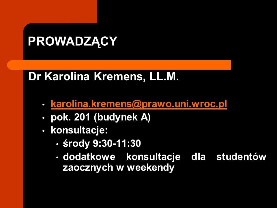 PROWADZĄCY Dr Karolina Kremens, LL.M.