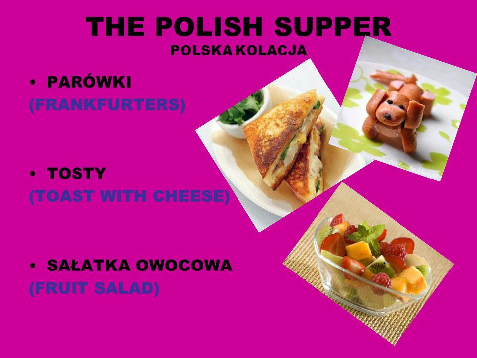 THE POLISH SUPPER POLSKA KOLACJA
