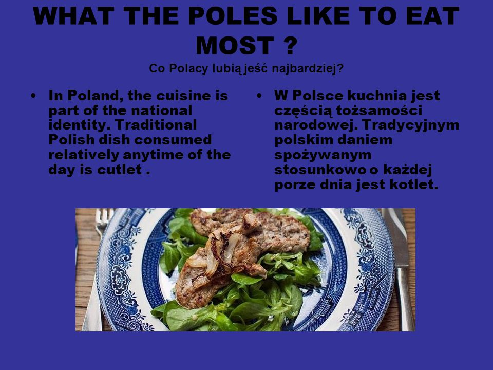 WHAT THE POLES LIKE TO EAT MOST Co Polacy lubią jeść najbardziej