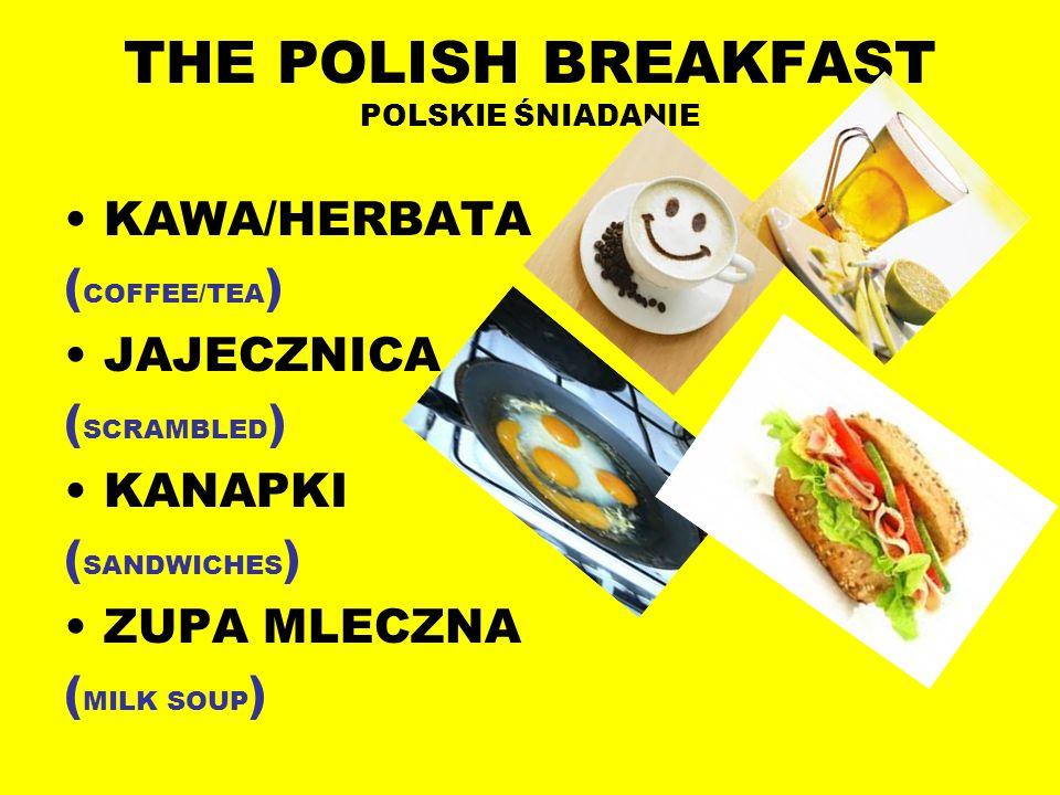 THE POLISH BREAKFAST POLSKIE ŚNIADANIE