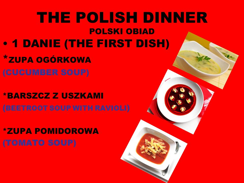 THE POLISH DINNER POLSKI OBIAD