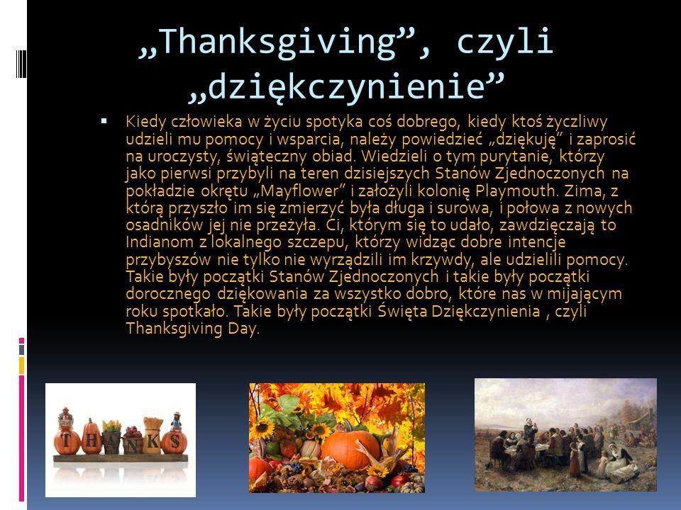 """""""Thanksgiving , czyli """"dziękczynienie"""