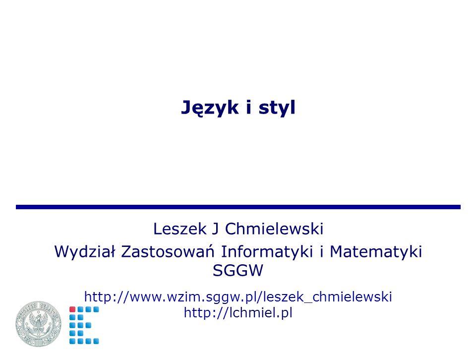 Język i styl Leszek J Chmielewski