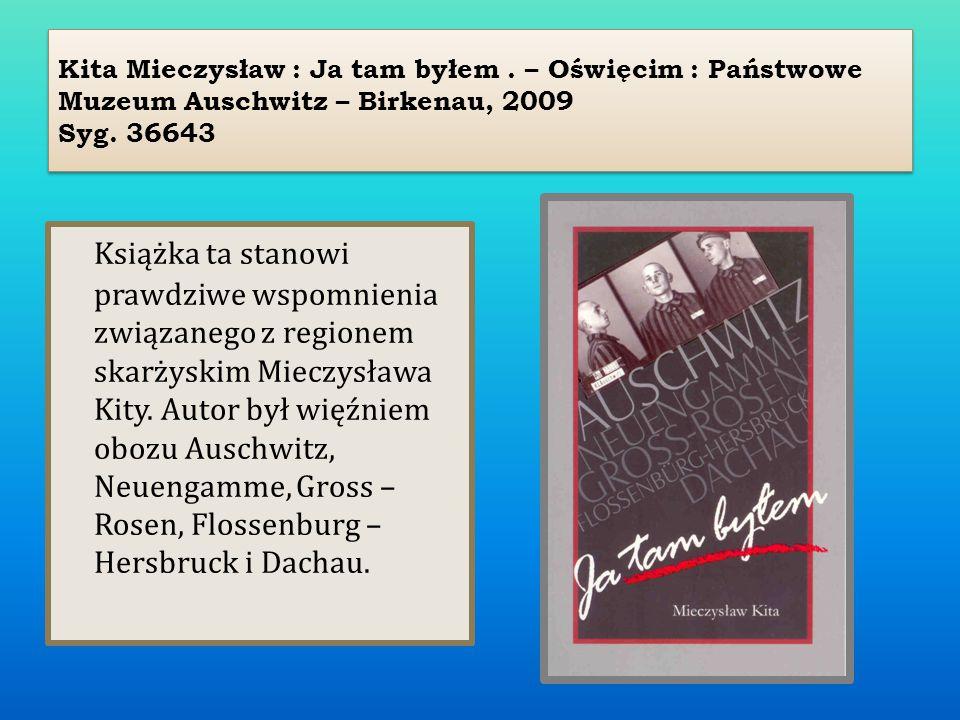 Kita Mieczysław : Ja tam byłem