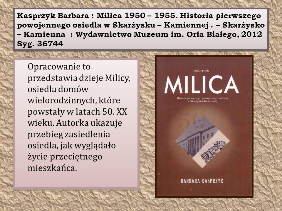 Kasprzyk Barbara : Milica 1950 – 1955