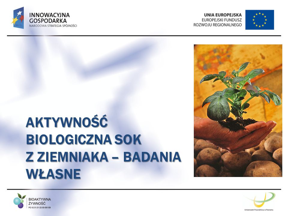 Aktywność biologiczna sok z ziemniaka – badania własne