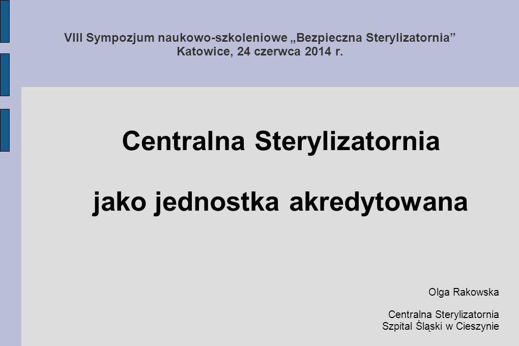Centralna Sterylizatornia jako jednostka akredytowana