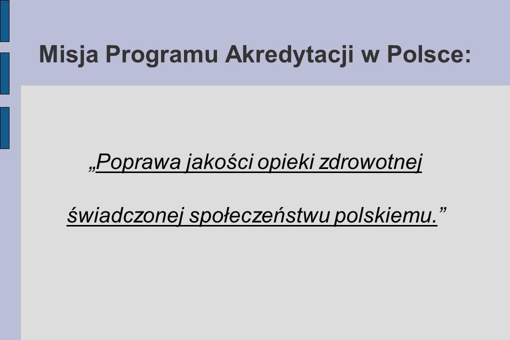 Misja Programu Akredytacji w Polsce: