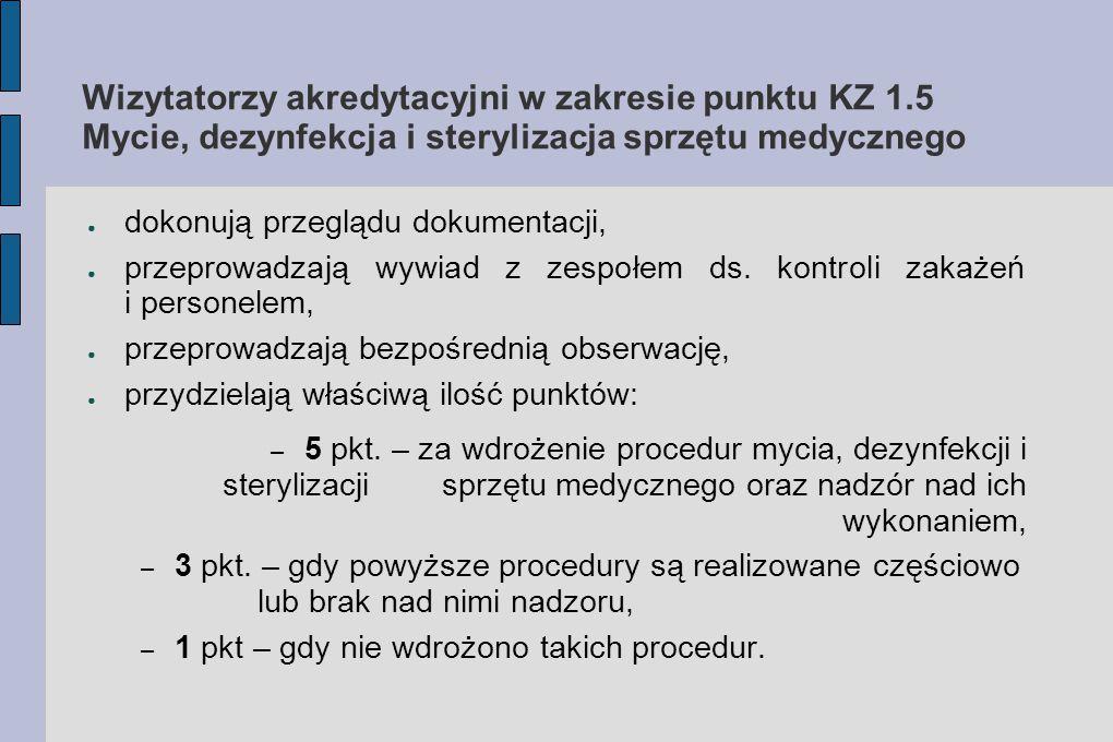 Wizytatorzy akredytacyjni w zakresie punktu KZ 1