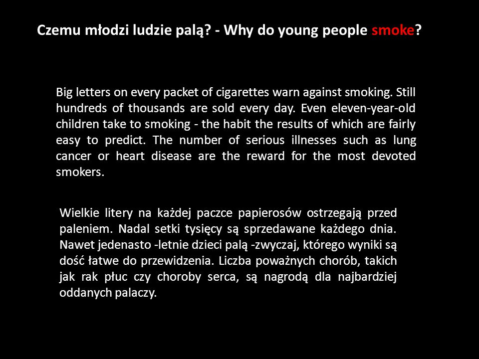 Czemu młodzi ludzie palą - Why do young people smoke