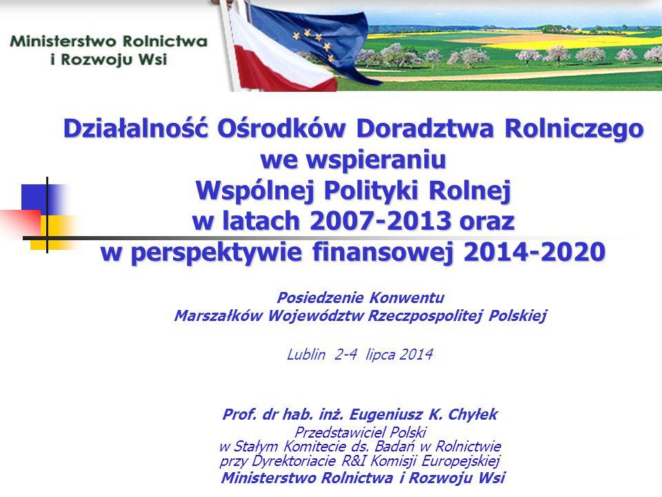 Działalność Ośrodków Doradztwa Rolniczego we wspieraniu Wspólnej Polityki Rolnej w latach 2007-2013 oraz w perspektywie finansowej 2014-2020