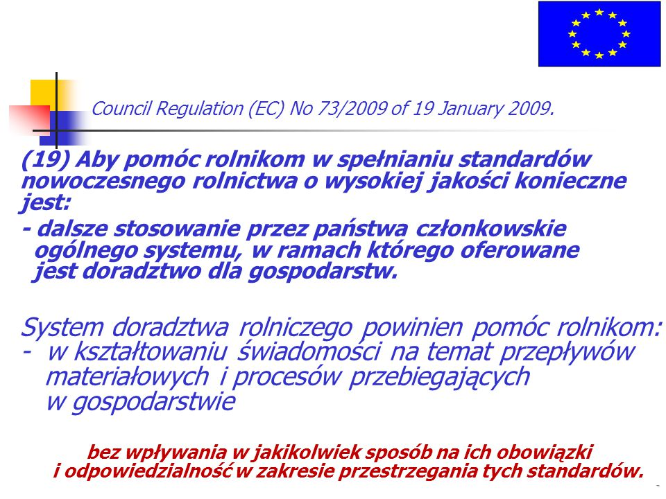 Council Regulation (EC) No 73/2009 of 19 January 2009.