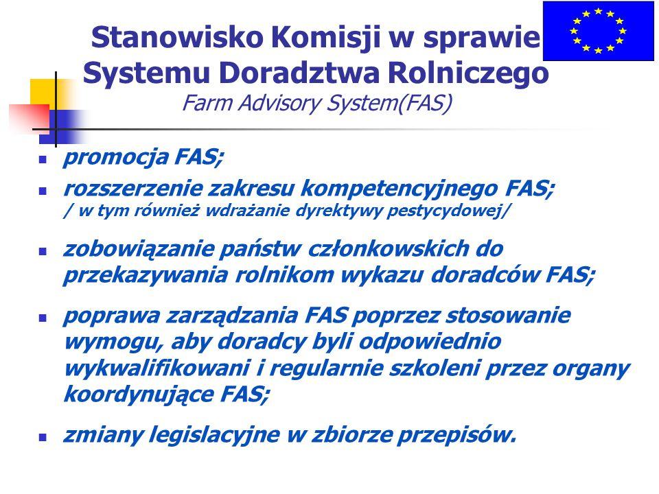 Stanowisko Komisji w sprawie Systemu Doradztwa Rolniczego Farm Advisory System(FAS)
