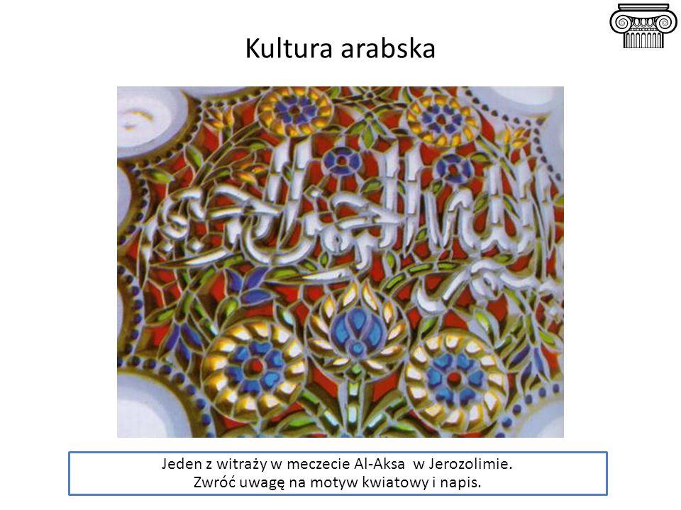 Kultura arabska Jeden z witraży w meczecie Al-Aksa w Jerozolimie.