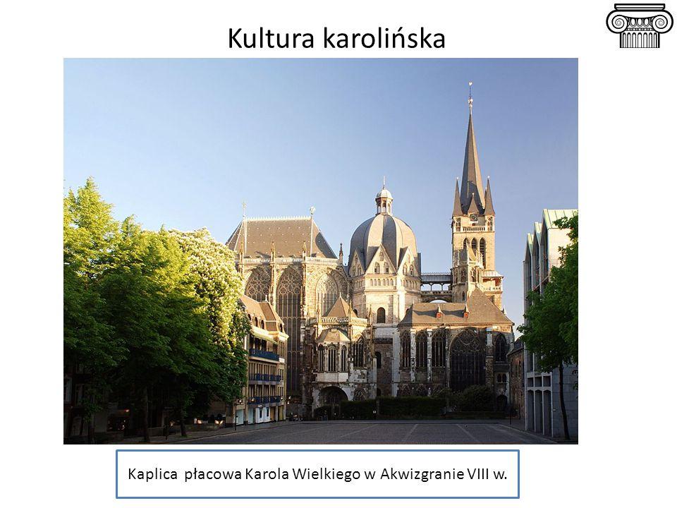 Kaplica płacowa Karola Wielkiego w Akwizgranie VIII w.