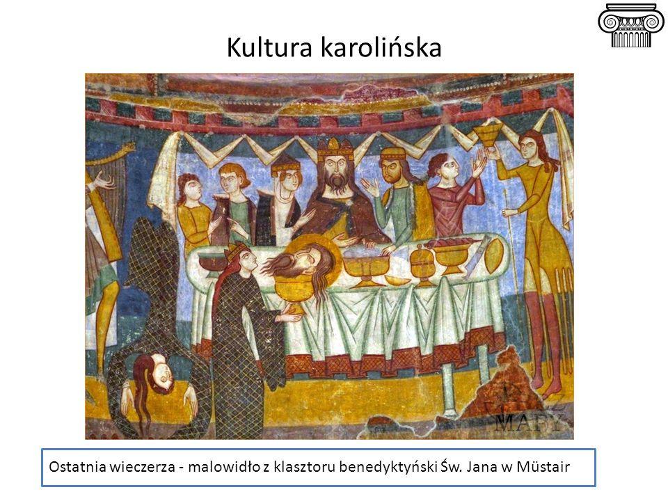 Kultura karolińska Ostatnia wieczerza - malowidło z klasztoru benedyktyński Św. Jana w Müstair