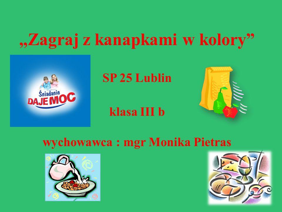 """""""Zagraj z kanapkami w kolory SP 25 Lublin klasa III b wychowawca : mgr Monika Pietras"""
