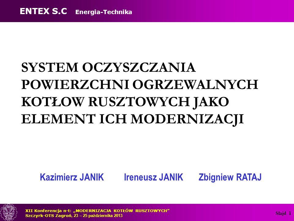 Kazimierz JANIK Ireneusz JANIK Zbigniew RATAJ