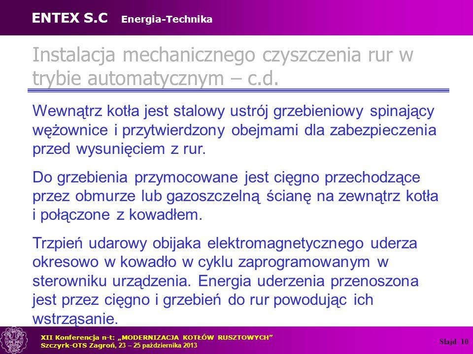 Instalacja mechanicznego czyszczenia rur w trybie automatycznym – c.d.