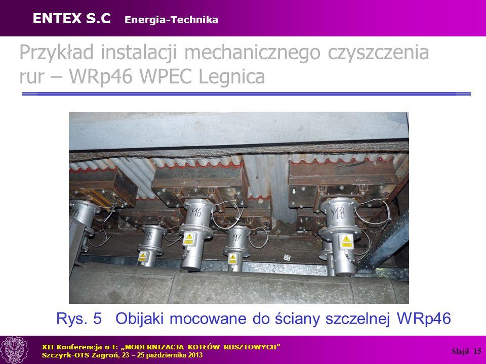Przykład instalacji mechanicznego czyszczenia rur – WRp46 WPEC Legnica