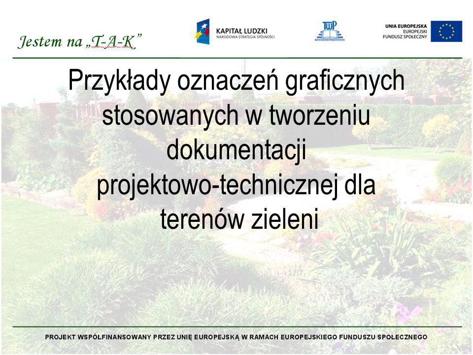 Przykłady oznaczeń graficznych stosowanych w tworzeniu dokumentacji projektowo-technicznej dla terenów zieleni