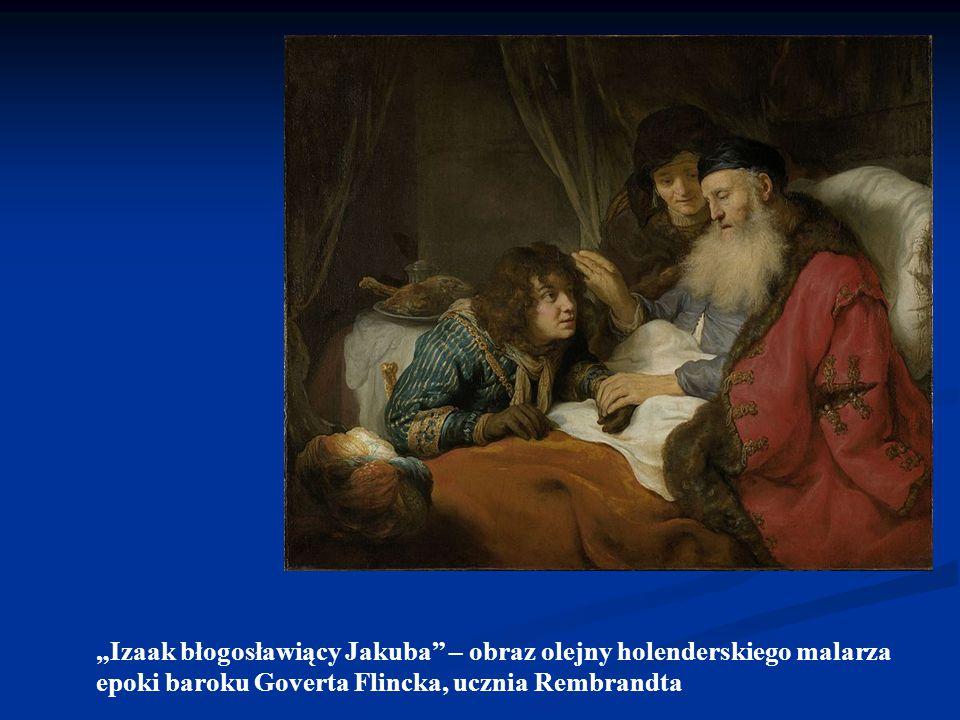"""""""Izaak błogosławiący Jakuba – obraz olejny holenderskiego malarza"""