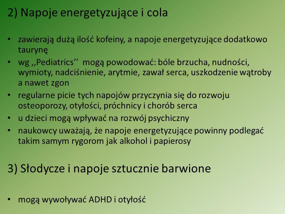 2) Napoje energetyzujące i cola