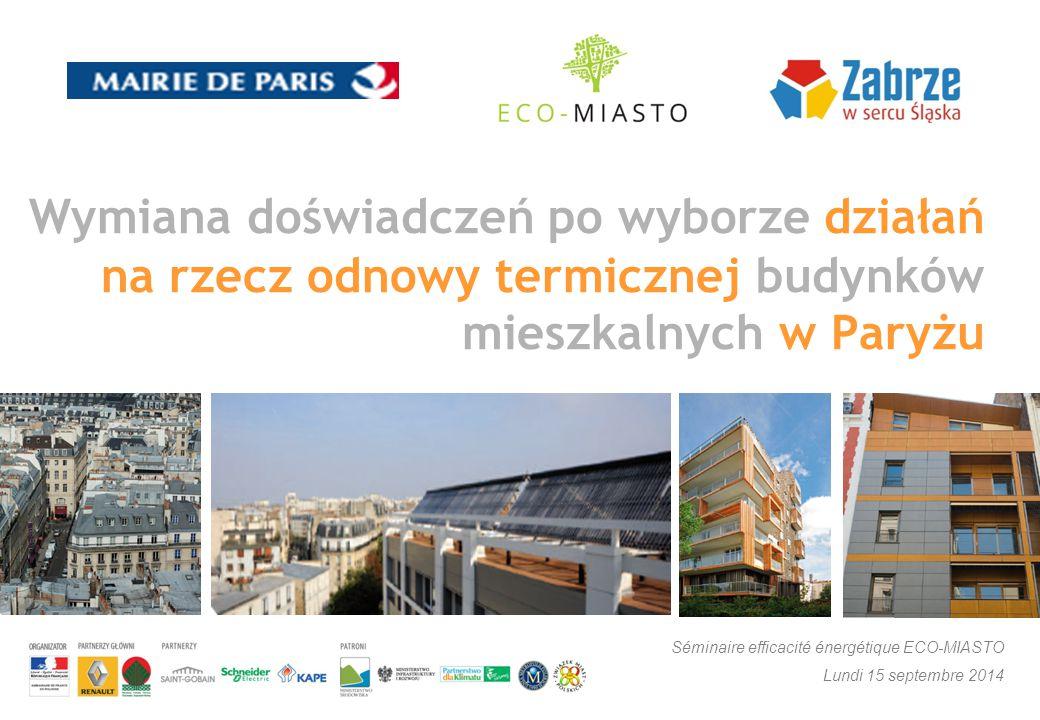 Wymiana doświadczeń po wyborze działań na rzecz odnowy termicznej budynków mieszkalnych w Paryżu