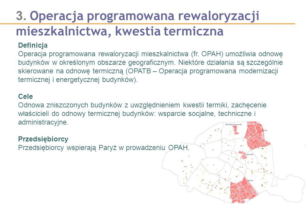 3. Operacja programowana rewaloryzacji mieszkalnictwa, kwestia termiczna