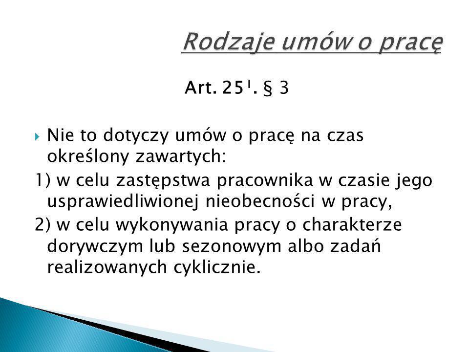 Rodzaje umów o pracę Art. 251. § 3