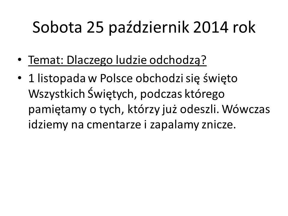 Sobota 25 październik 2014 rok