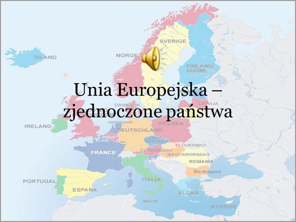 Unia Europejska – zjednoczone państwa