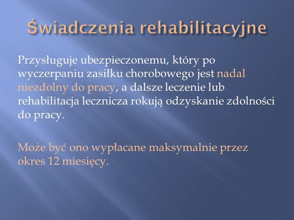 Świadczenia rehabilitacyjne