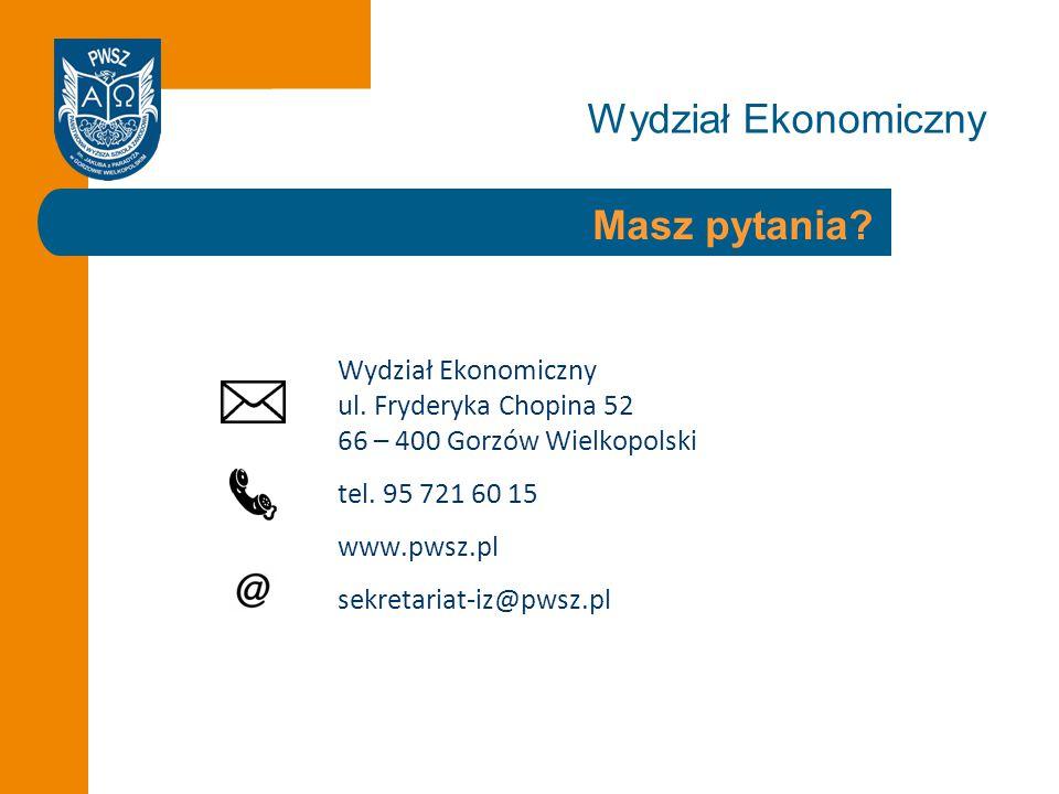 Wydział Ekonomiczny Masz pytania