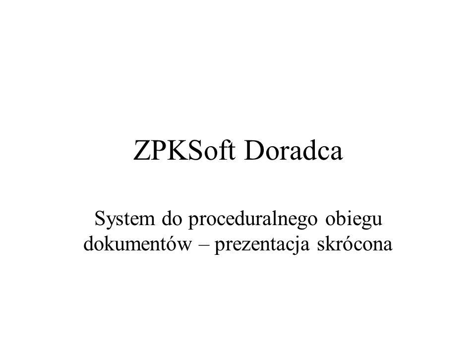 System do proceduralnego obiegu dokumentów – prezentacja skrócona