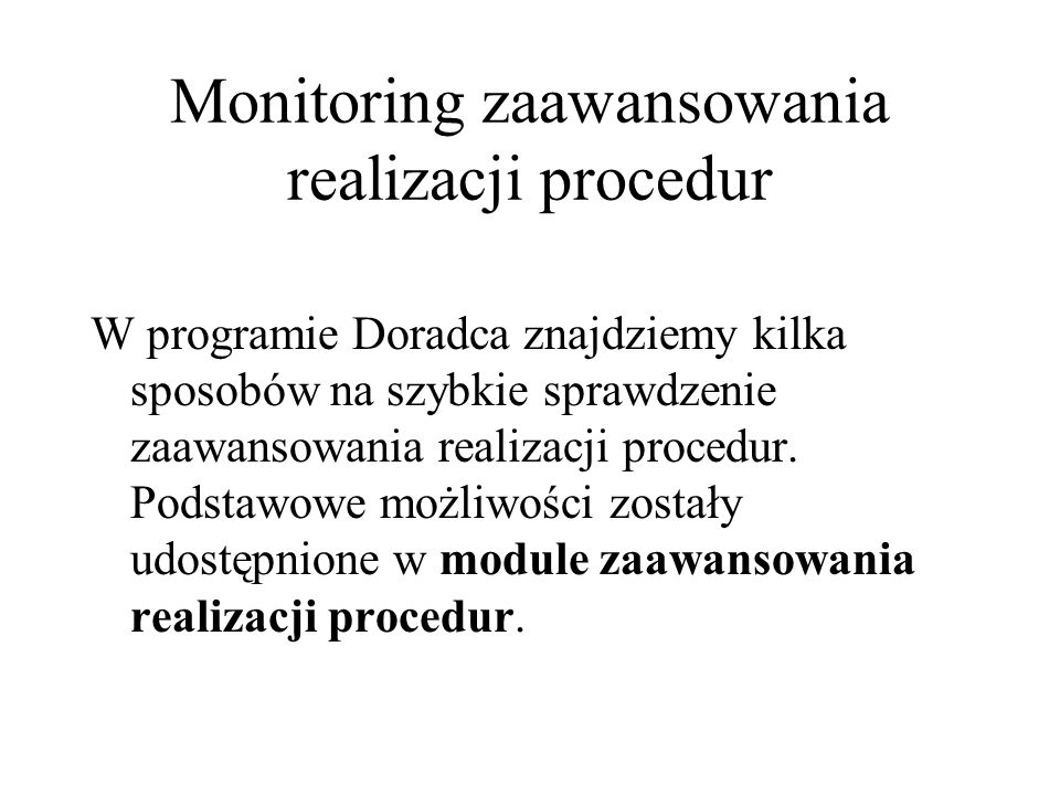 Monitoring zaawansowania realizacji procedur