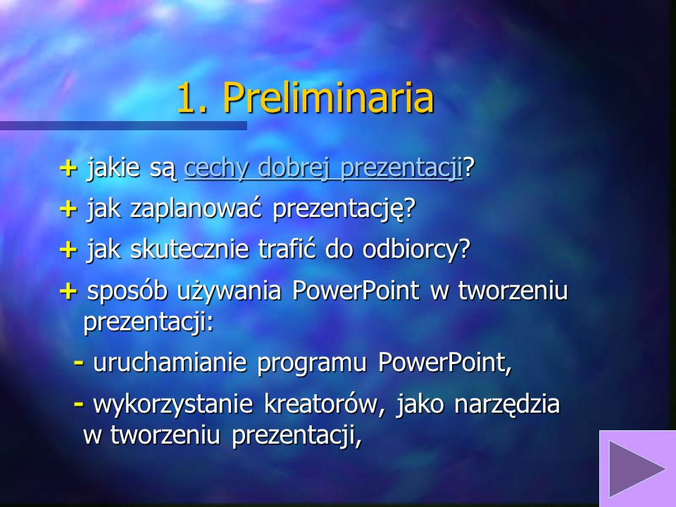 1. Preliminaria + jakie są cechy dobrej prezentacji